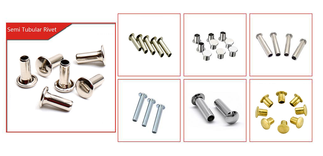 Different matericals and type semi-tubular rivets - Rivets